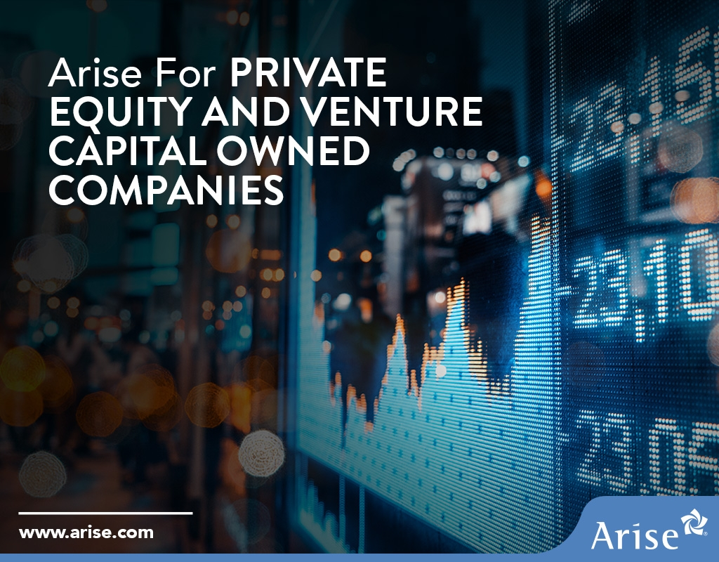 Arise for Private Equity and Venture Capital Owned Companies