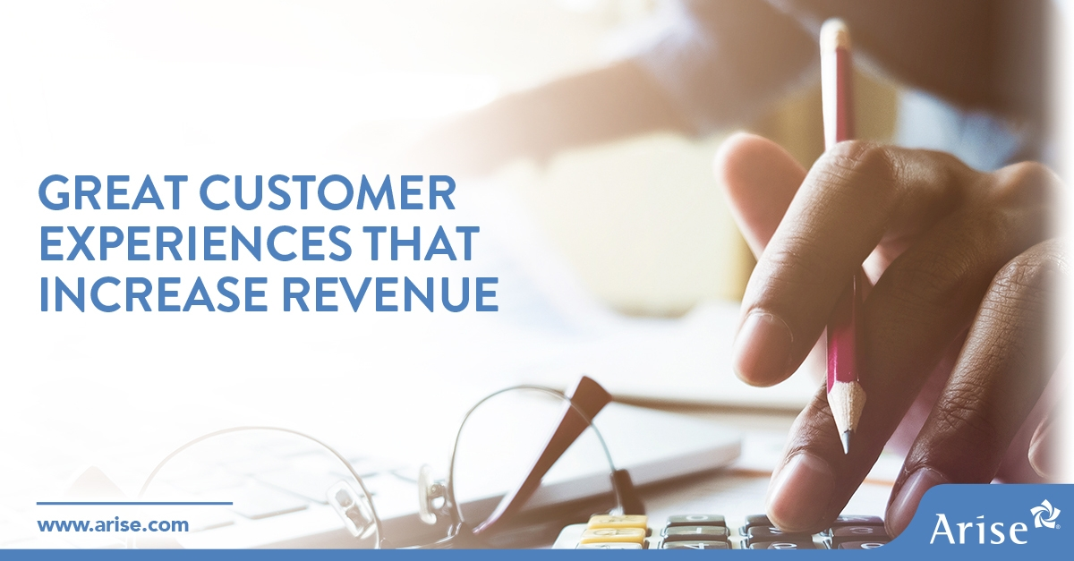 Great Customer Experiences that Increase Revenue