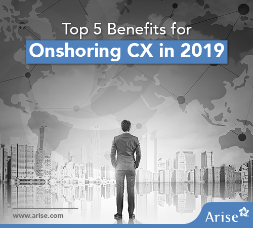 The Top 5 Benefits of Onshoring Your CX Infographic