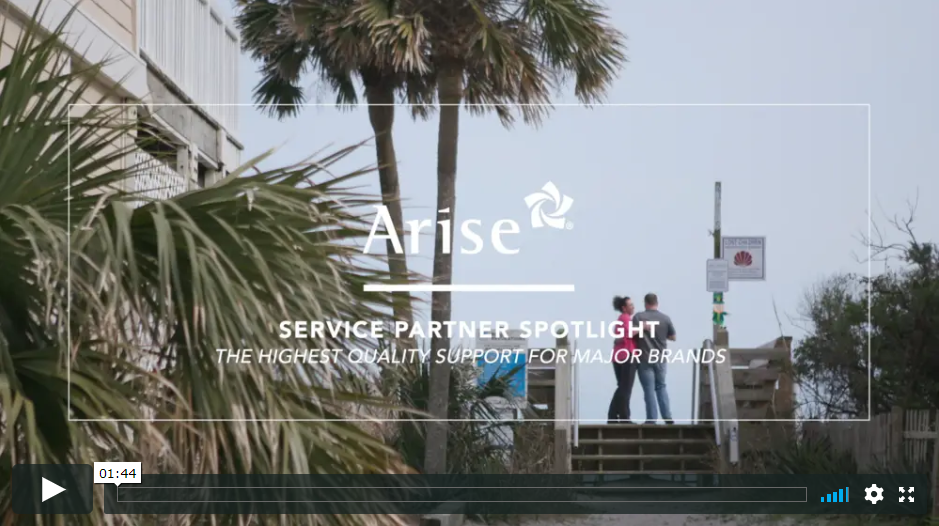 Arise Service Partner Spotlight: Quality Customer Support for Major Brands